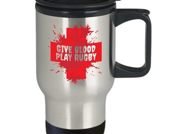 Give blood play rugby mug | funny rugby gift travel mug