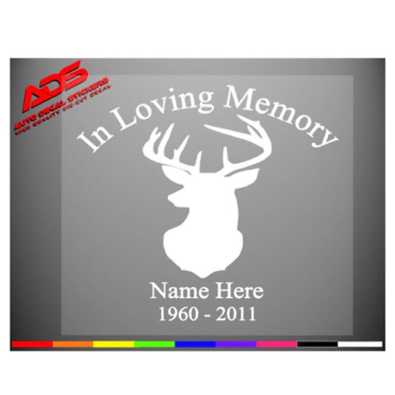 In Loving Memory Of Deer Vinyl Decal Sticker Hunting Buck Car Truck Antlers  Custom Rip Cross Memorial Name #394