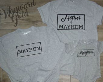 Mother of Mayhem - Mom & Me, kids, children, mommy, chaos, sweatshirt, onesie, t-shirt