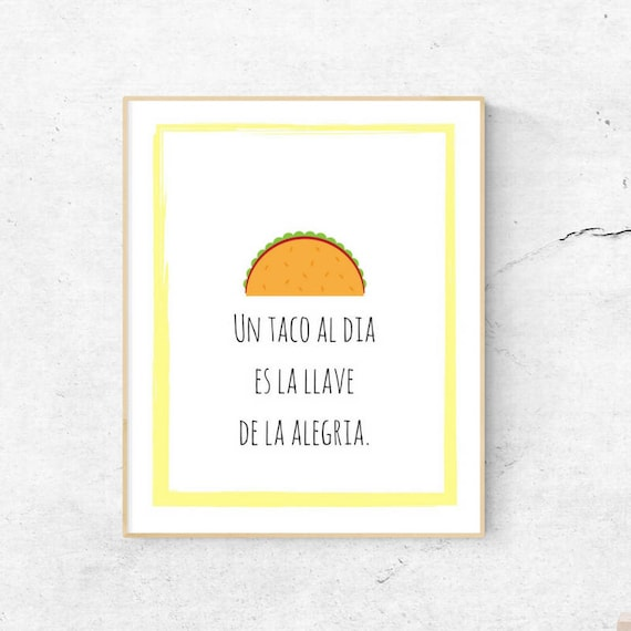 Funny Spanish Saying Taco Art Print, Printable Wall Art, Spanish Quote for  Home Office Bedroom Kitchen Decor, Taco Tuesday DIY Decor
