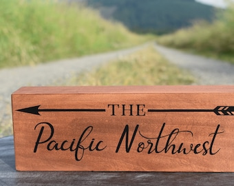 The Pacific Northwest Sign