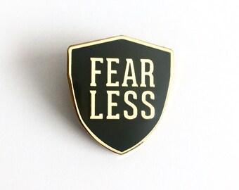 FEARLESS Enamel Pin