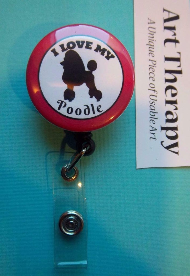 I LOVE My Poodle ~ pink trim Silhouette of Dog in Center Retractable Reel ID Badge Holder You pick reel style