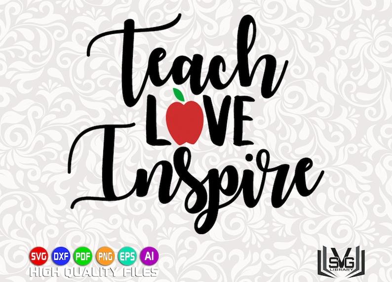 395f7996 Teach love inspire SVG Teacher SVG Teaching SVG Teacher | Etsy