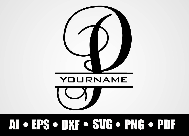 Split P Home Decor: Split Letter P / Monogram P / SVG / Dxf / Png / Eps / Ai