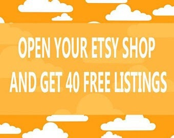 Open Your Etsy Shop and Get 40 FREE Listings!