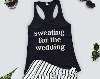8d2127b1e Sweating For The Wedding Tank Top Women's Gym Workout Fitness blue pink  purple Funny Bride To Be Engagement Gift Bridesmaid Getting Married