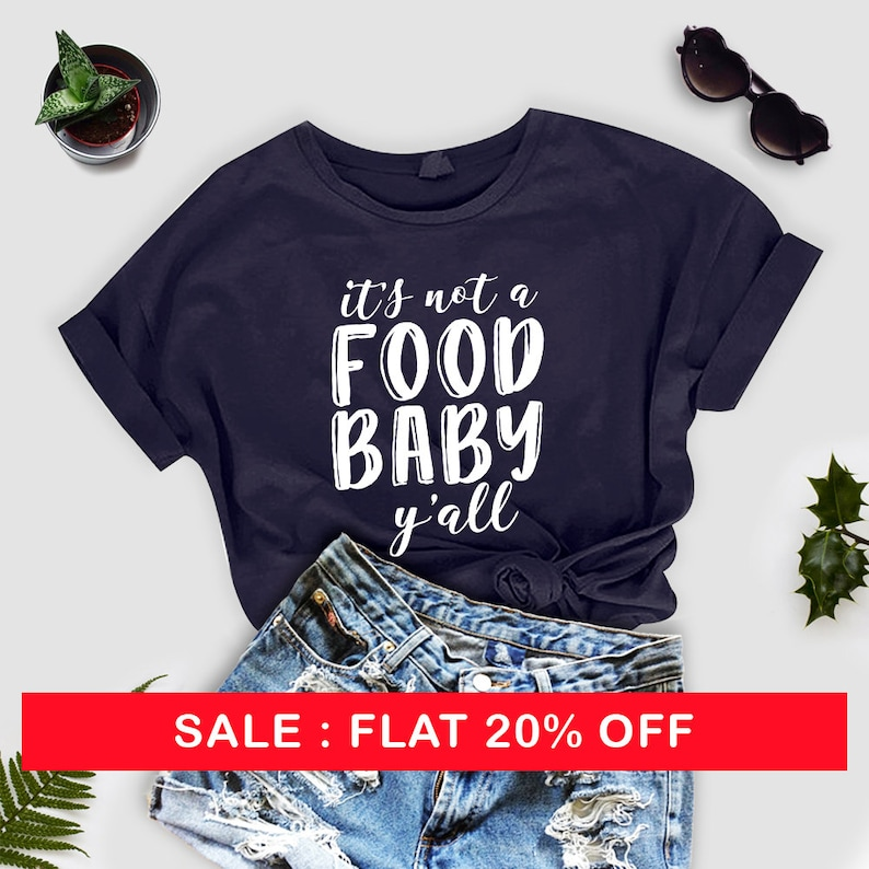 58af30b3 Pregnancy Announcement Shirt Its Not a Food Baby Y'all | Etsy