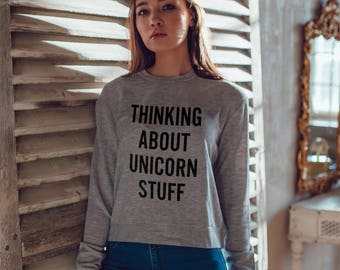 Thinking about unicorn sweatshirt / sweatshirt for women / ladies sweatshirt / funny sweatshirt / unicorn sweatshirt / hoodie / pullover