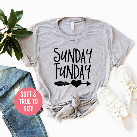Sunday Funday T Shirt, Weekend T Shirt, Funny Workout Shirt, Motivational  Quote Shirts, Positive Quotes Shirt, Sunday fun day, Sunday Brunch