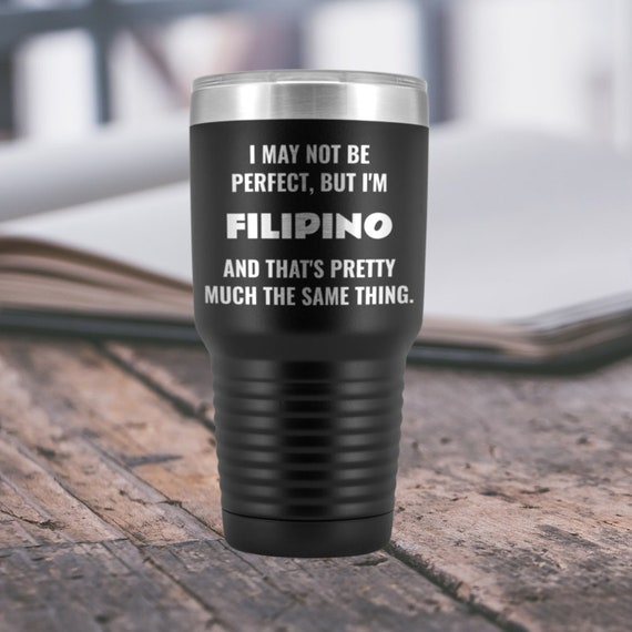 Philippines Filipino Gift Tumbler Friend Birthday Mom Dad