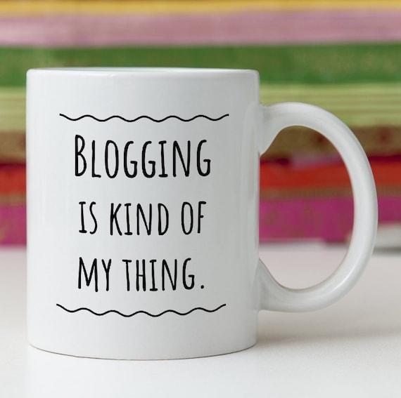 Blogger Blogging Mug Funny Gift Idea