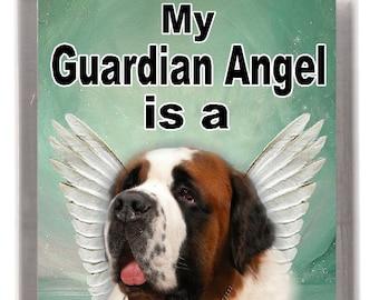 "Saint Bernard Dog Fridge Magnet ""My Guardian Angel is a St. Bernard"". Great Gift for any Dog Lover"