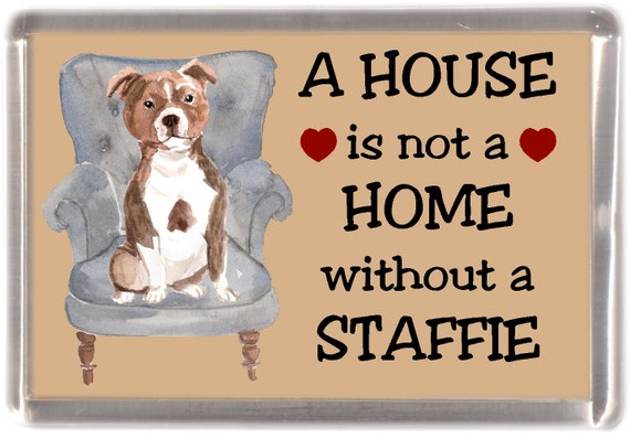 """WORD ART /""""A HOUSE IS NOT A HOME/""""  STAFFIE DOG PRINT BIRTHDAY CHRISTMAS"""