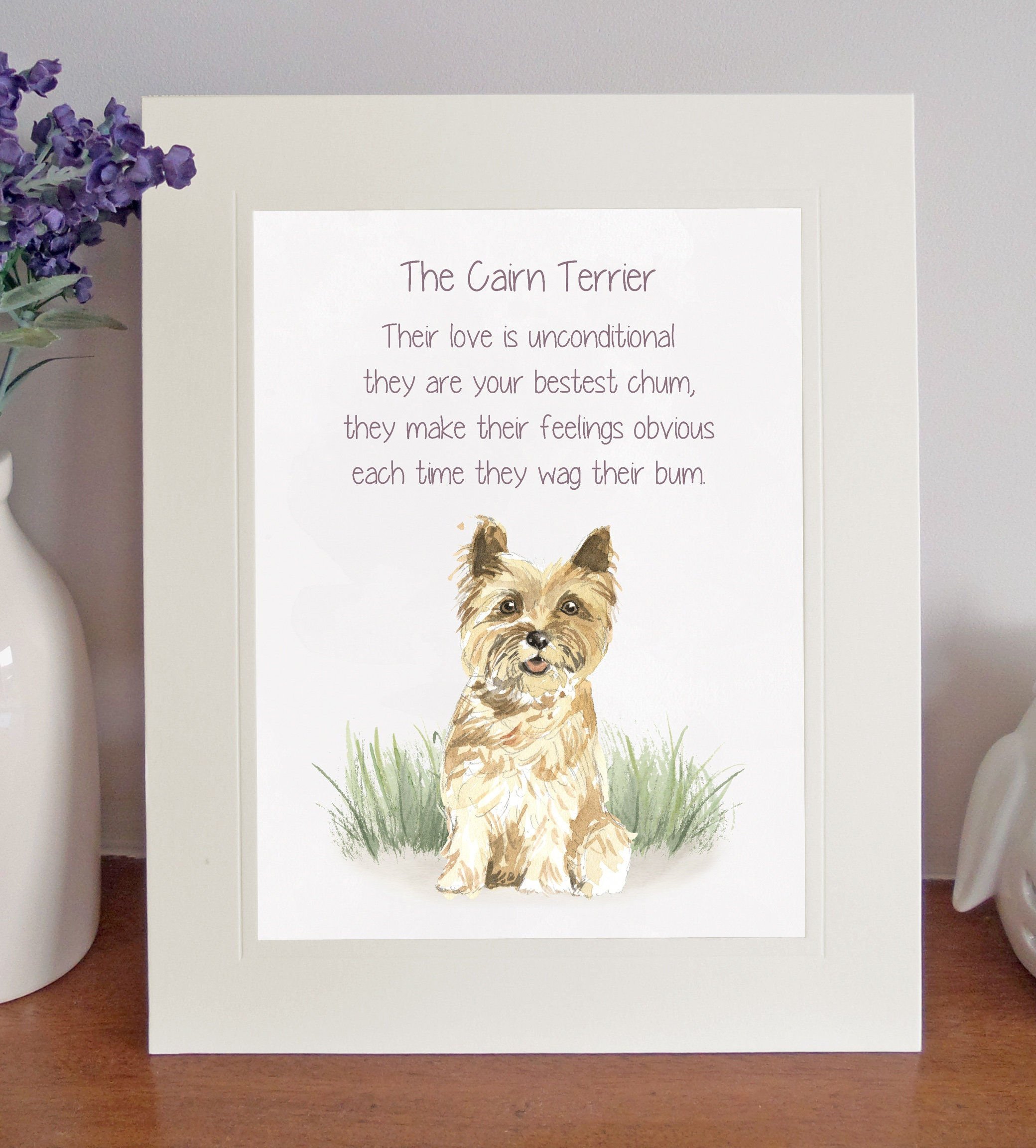 Cairn Terrier BESTEST CHUM Novelty Dog Poem, Free-Standing 8 x 10 Picture,  Lovely 10x8 Watercolour Print, Fun Mothers Day/Fathers Day Gift