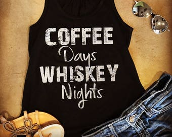 e19a41dd97e6db COFFEE Days WHISKEY Nights - graphic printed Bella Canvas Tank Top or Tshirt