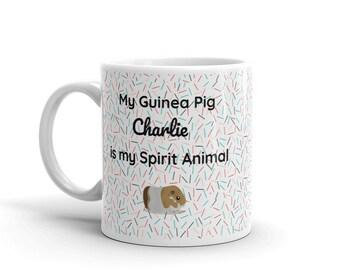 Personalized Guinea Pig Mug / Guinea Pig Dad Gift / Cavy Mom Present/ Personalized Guinea Pig Mug / My Guinea pig is my Spirit Animal Mug