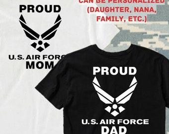 b8aa608b Proud AIR FORCE Mom/Dad T Shirt