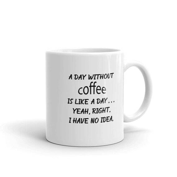 Gift For Coffee Lovers Mug With Funny Snarky Sayings