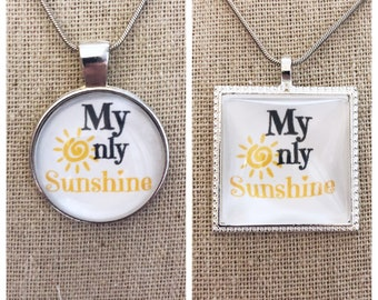 My only sunshine pendant-Your are my sunshine pendant-pendant necklace -Your are my sunshine my only sunshine necklace -Keychain