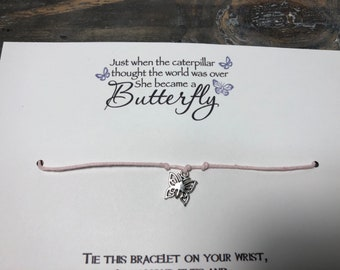 Just when the caterpillar thought the world was over she turned into a butterfly wish bracelet -butterfly wish bracelet