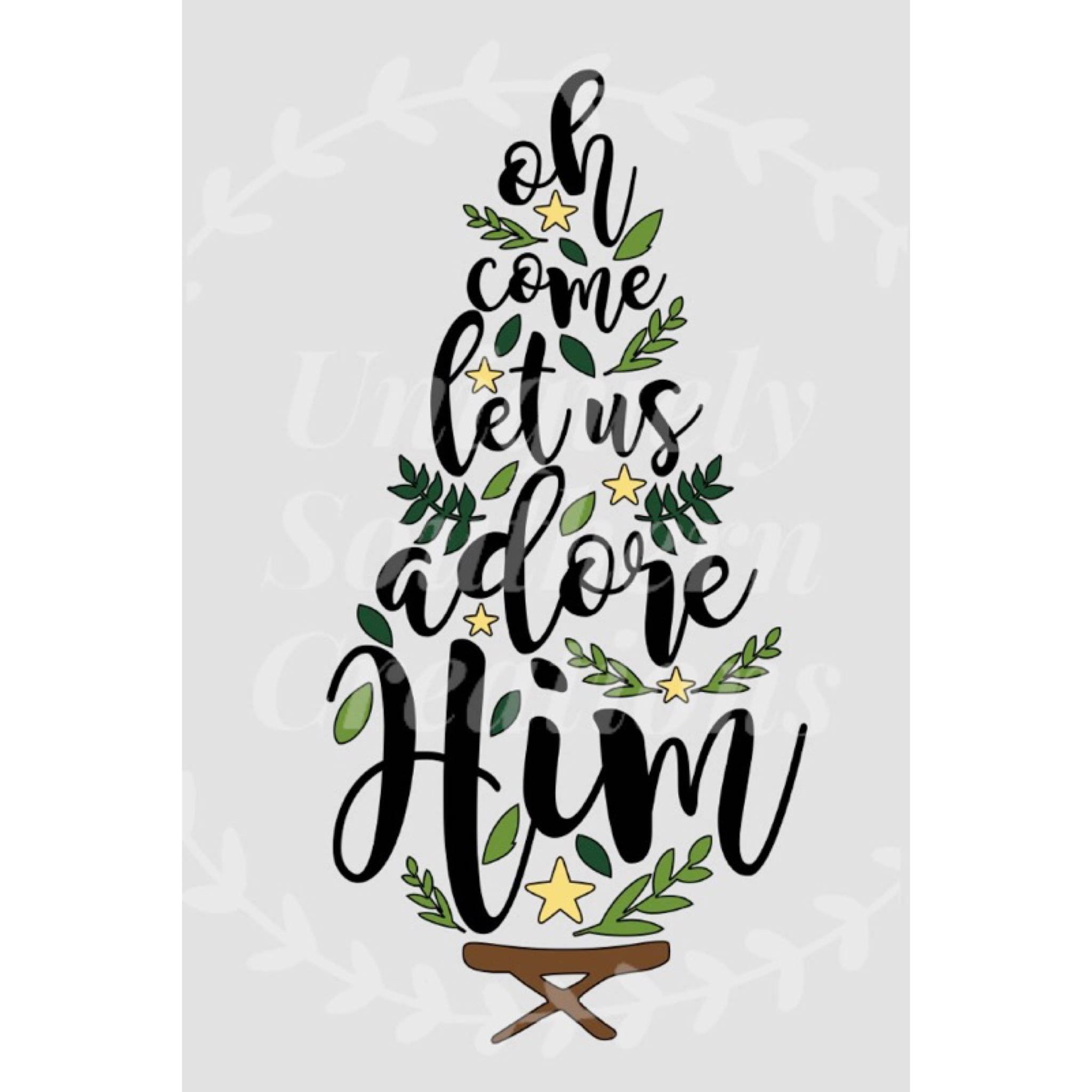 Where Does Christmas Trees Come From: Oh Come Let Us Adore Him Christmas Tree SVG