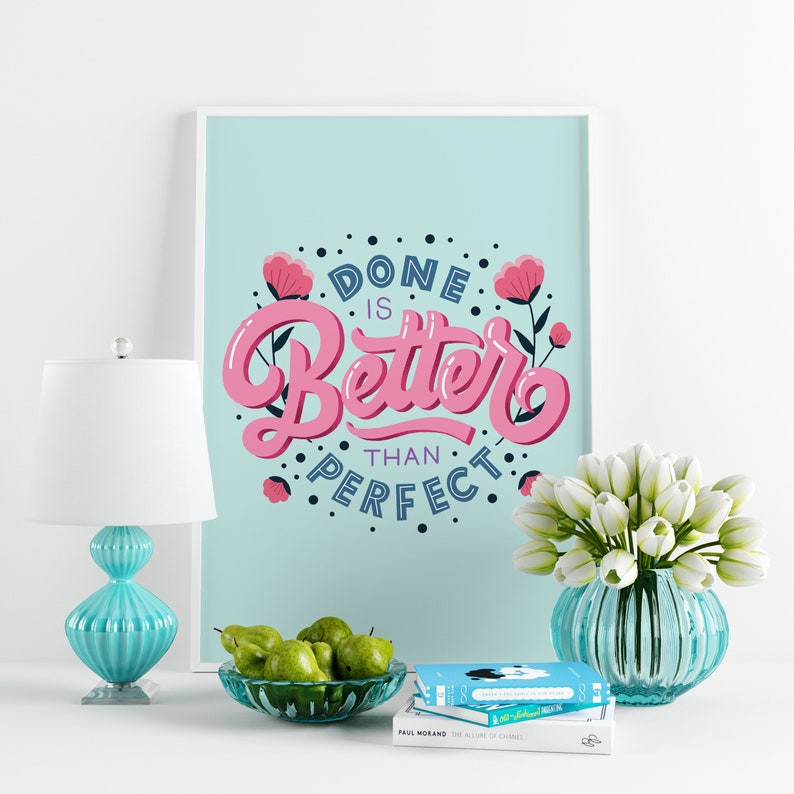 Digital Print Done is Better Than Perfect Hand Lettered Quote image 0