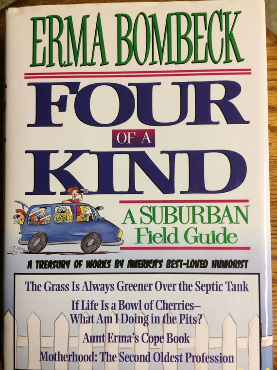 Four Of A Kind A Suburban Field Guide By Erma Bombeck Etsy