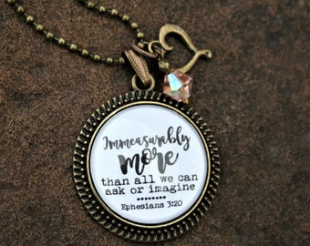 "Ephesians 3:20 ""Immeasurably more than all we can ask or imagine"" scripture pendant necklace"