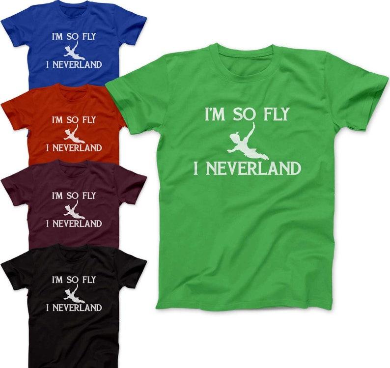c6a4b177c I'm So Fly I Neverland Shirt Peter Pan Disney World Shirt   Etsy