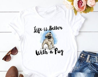 e34a42b81e Life is Better with a Pug