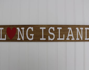 Handmade Wooden Long Island Sign, with or without Heart