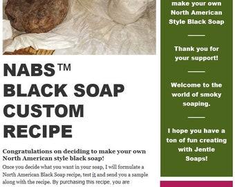 Custom Formulation for North American Black Soap NABS™