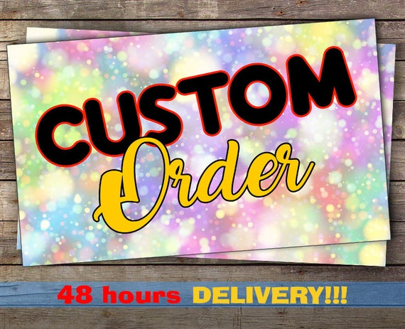 Custom Order Birthday Invitation Digital File Printable