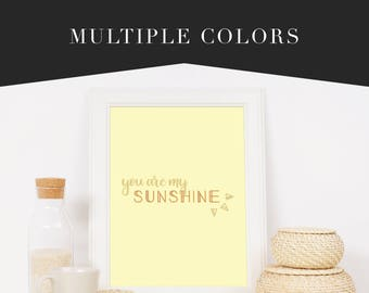 You Are My Sunshine Fine Art Wall Print Sign