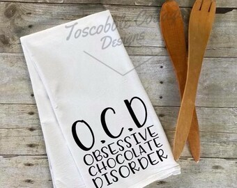 O.C.D. Obsessive Chocolate Disorder Funny Decorative Kitchen Towel