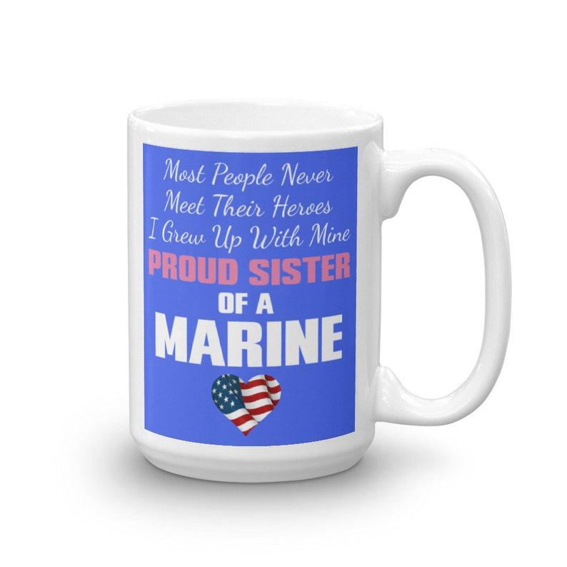 Proud Sister Of A Us Marine Mug Etsy