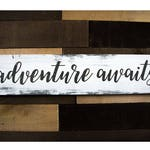 Adventure Awaits Wood Sign, Wanderlust, Housewarming Gift, Rustic Decor, Inspirational, Bedroom Decor, Gift, Travel Wall Art, Wall Decor
