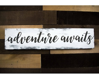 Adventure Awaits Wood Sign, Adventure Awaits Sign, Adventure Awaits Wall Art, Adventure Awaits Rustic Art, Adventure Decor, Adventure Art
