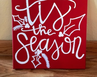 Tis the season 12x 12 canvas