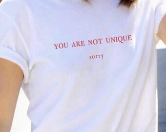 NOT UNIQUE T-shirt