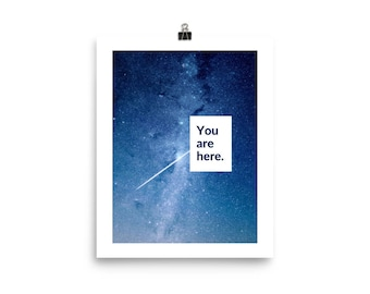 You are here Universe Poster