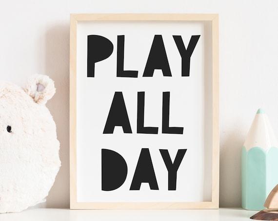 Play All Day Nursery Artwork - Nursery Print -Printable Nursery Art - Nursery Wall Art - Wall Decor - Play Room Wall Decor