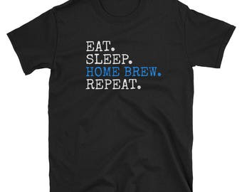 Home Brew Shirt | Craft Beer Shirt | Beer Tshirt | Homebrew T-shirt | Homebrewing | Alchohol Shirt | Home Beer Brewing | Home Brewing Gifts