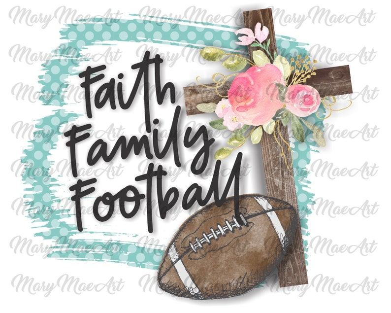 Football Cross Faith Family Sublimation TransferReady to Press