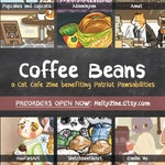 ZINE PREORDER || Coffee Beans || A Cat Cafe Zine benefitting Patriot Pawsabilities || Free 3 inch vinyl sticker || Adopt Cats || Reservation