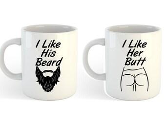 I Like His Beard, I Like Her Butt Mugs (Couples Mugs, Beard Mug, Coffee Mugs, Christmas Gift for Couples, Coffee Mug Gift, Wedding Gift)