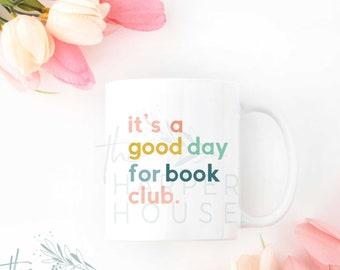 Book Club, Book Club Gifts, Book Mug, Bookish Gifts, Book Lover Gift, Coffee Mugs, Coffee Cup, Reader Mug, Librarian Gifts