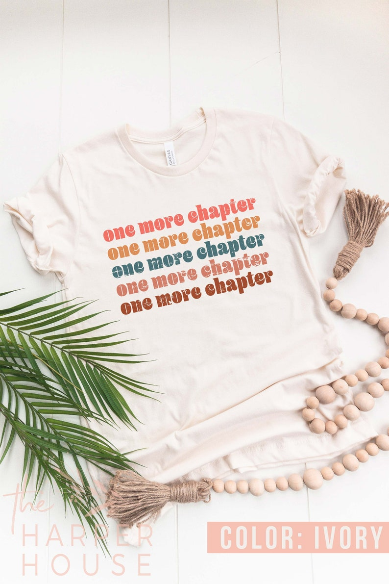 One More Chapter Bookish Funny Reading Shirt Librarian image 0