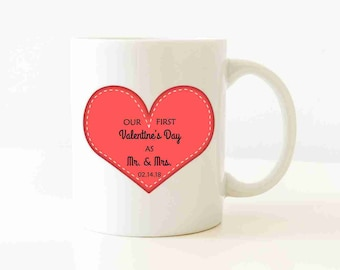 Our First Valentine's Day As Mr. and Mrs. Mug, Personalized Mug, Pink Heart, Valentine's Day Gift, Mug For Her/Him, Gift, Mug With Saying